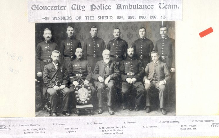 Gloucester City Police Force ambulance team trophy winners 1896, 1897, 1900 and 1902. Shows: J.W. Sharrock Reserve. J. Newman; A. Painter; J. Davey Reserve J. Hayden Reserve  MG. Matty  honorary  secretary; W. Yeates Captain; J.M. Collett Esq Justice of the Peace HAO of St. John, President of Centre; A. L. Thomas; T. W. Wilson local honorary  secretary. (Gloucestershire Police Archives URN 40)