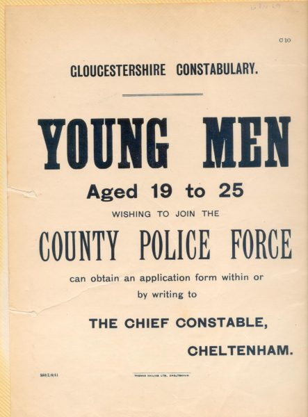 Printed notice requesting applications for recruitment to County Police Force August 1911. (Gloucestershire Police Archives URN 69)