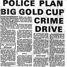 Press cutting about Cheltenham National Hunt Festival (Gold Cup meeting) crime prevention and crime drive 1979. (Gloucestershire Police Archive URN 317)