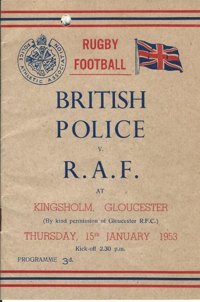 Programme for the Rugby match between British Police and the Royal Air Force 15 January 1953 R Watkins of Gloucestershire police listed as a front-row forward.  Score was possibly 17 - 10 to the RAF (Gloucestershire Police Archives URN 2045)